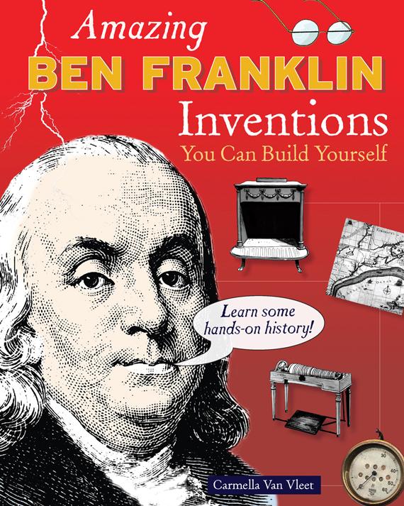 Amazing Ben Franklin Inventions