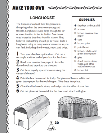 Make Your Own Longhouse