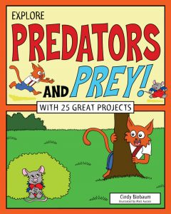 Explore Predators and Prey!