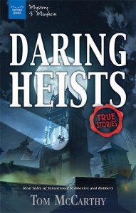 Daring Heists