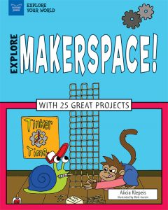 Explore Makerspace!