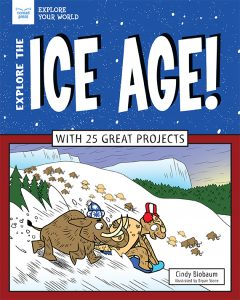 Explore the Ice Age!