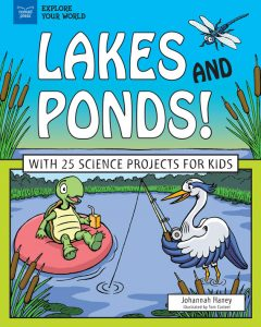 Lakes and Ponds!