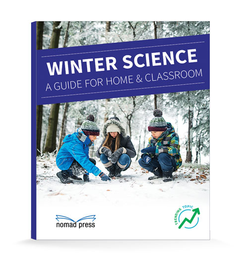 Winter Science: A Guide for Home and Classroom
