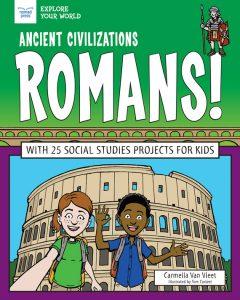 Ancient Civilizations: Romans!