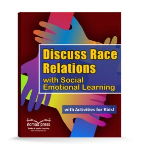 ebook book cover titled Discuss Race Relations with Social emotional Learning