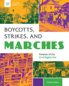 Boycotts, Strikes, and Marches