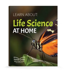 Learn About: Life Science at Home