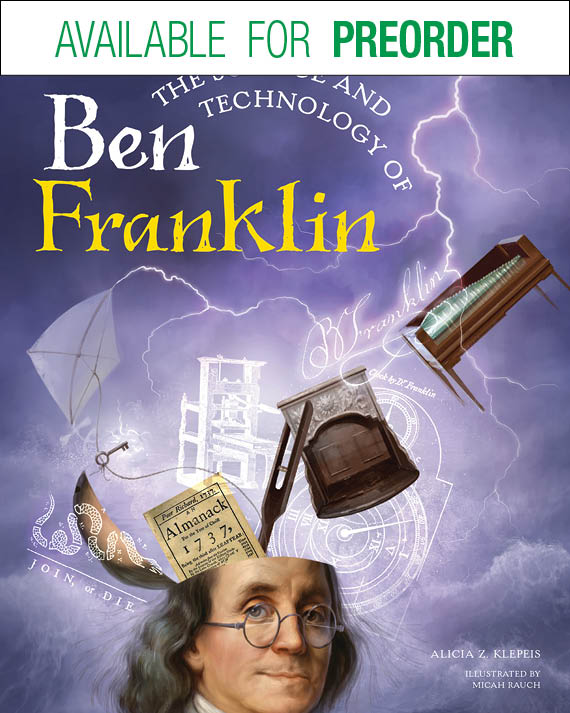 The Science and Technology of Ben Franklin